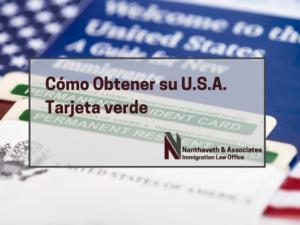 Cómo Obtener su U.S.A. Tarjeta verde
