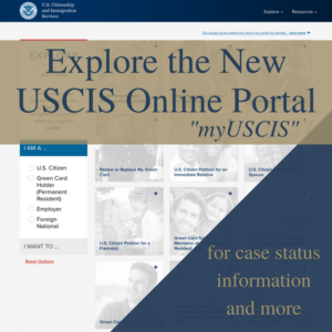 Explore the New USCIS Online Portal