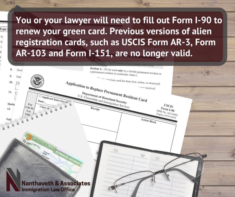 Form I-90 Green Card Renewal - Austin Immigration Attorney - Nanthaveth & Associates