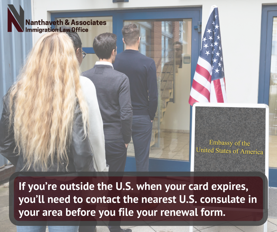 How to Renew Your Green Card Overseas - Nanthaveth and Associates