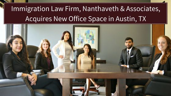 Nanthaveth & Associates Acquires New Office Space in Austin, TX