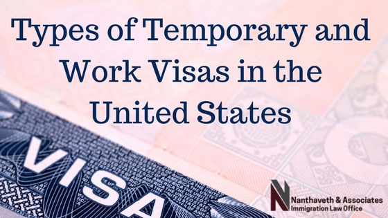 Types of US Temporary & Work Visas | Immigration Visa Lawyer Austin,TX