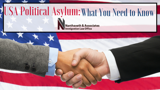 USA Political Asylum - What You Need to Know | Nanthaveth & Associates