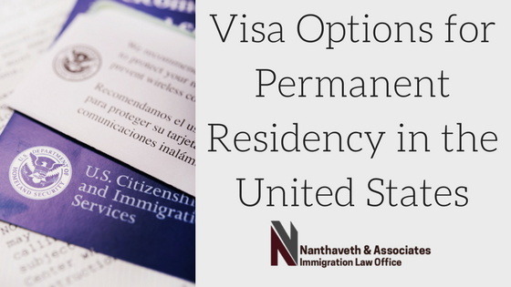 Visa Options for Permanent Residency in the US | Austin, Texas Attorney