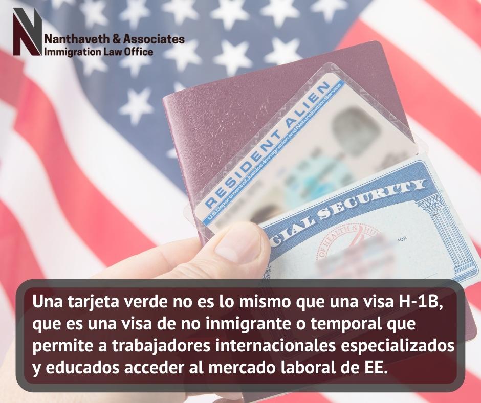 tarjeta verde no es lo mismo que una visa H-1B